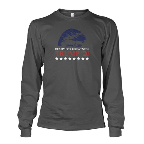 Image of Trump Ready For Greatness Long Sleeve - Charcoal / S - Long Sleeves