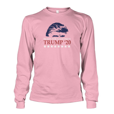 Image of Trump Ready For Greatness Long Sleeve - Light Pink / S - Long Sleeves