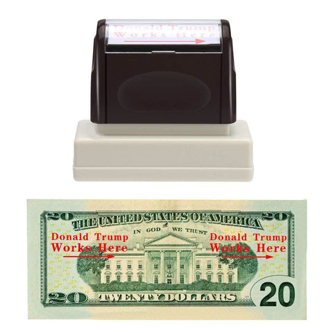 Image of Trump Works Here Money Stamp (Legal!) - Piss Off A Liberal!