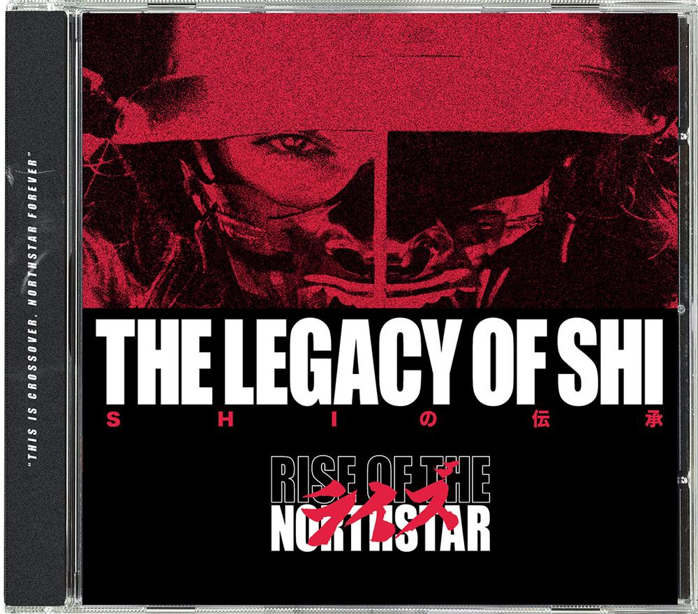 Rise Of The Northstar - 'The Legacy of Shi' CD