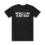 SharpTone Records - Metalcore Is Not Dead Tee