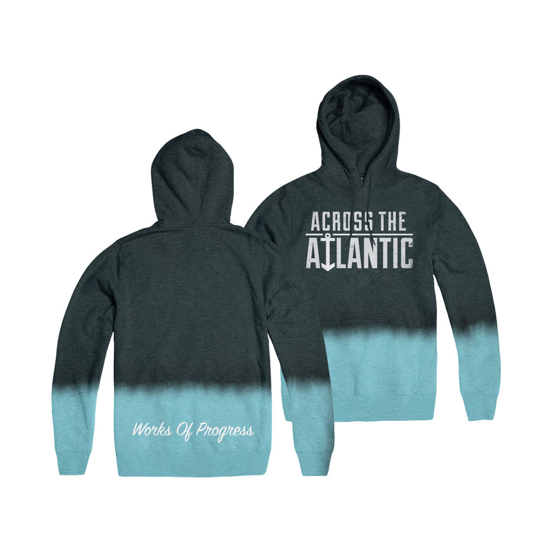 Across The Atlantic - Works of Progress Dip Dye Hoodie
