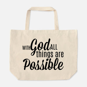 With God all things are possible - Oversized Tote Bag