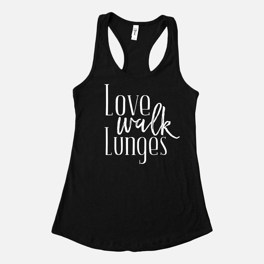 Love Walk Lunges Tank Top