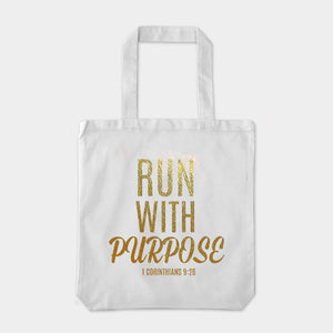 Run With Purpose - Gold Foil Tote Bag