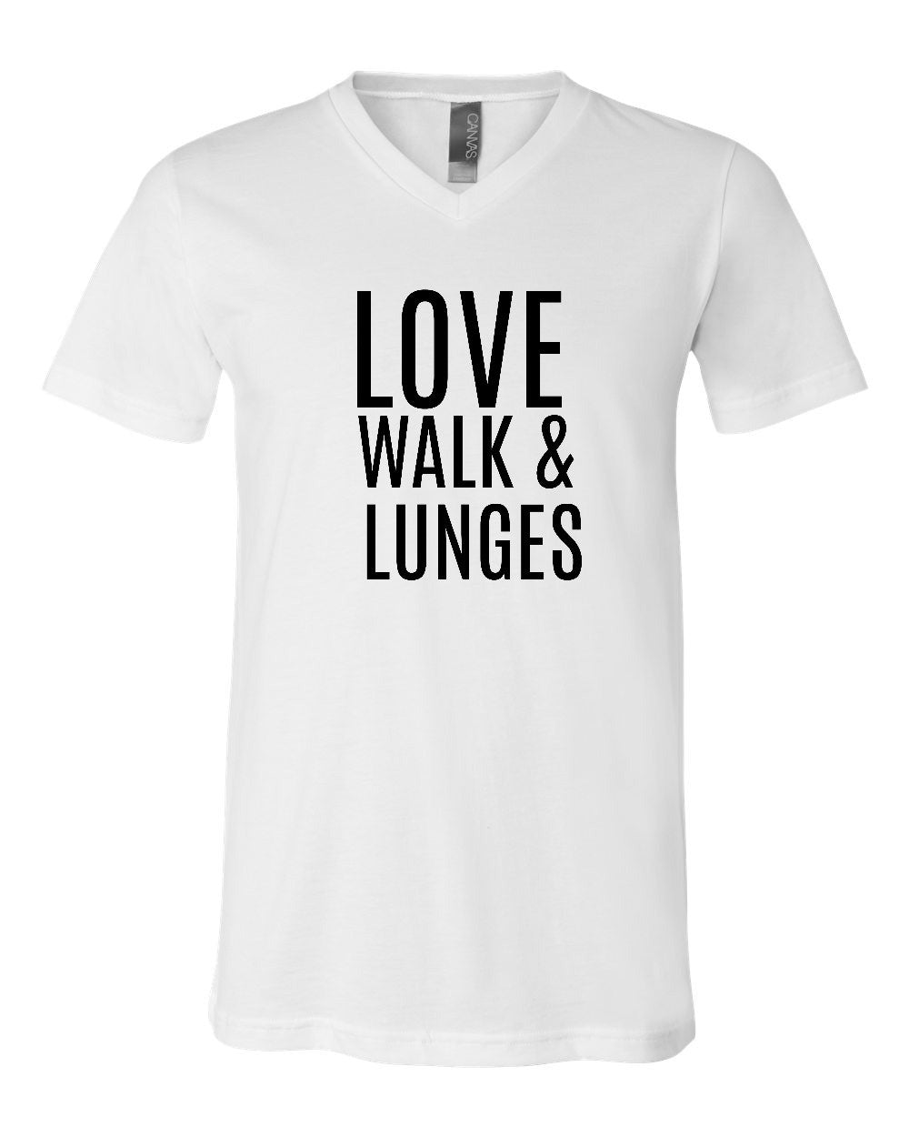 Love Walk & Lunges V-Neck Shirt