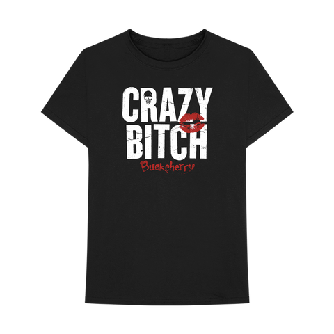 Crazy Bitch Unisex T-Shirt