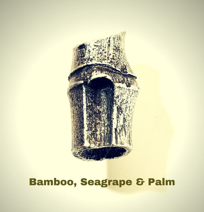 Bamboo, Sea Grape & Palm