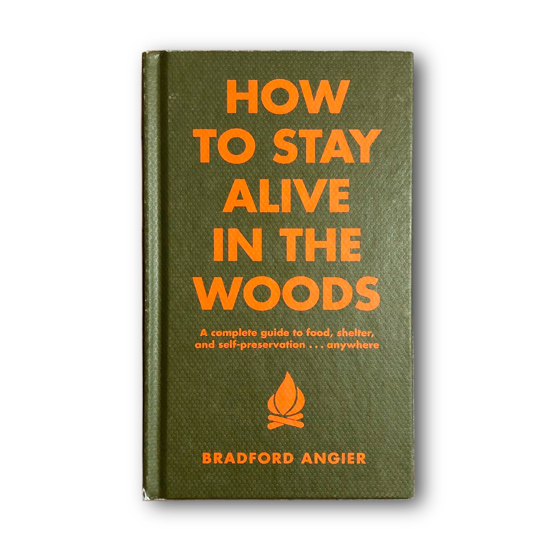 How to Stay Alive in the Woods Book