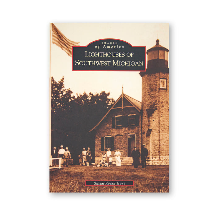 Lighthouses of Southwest Michigan Book