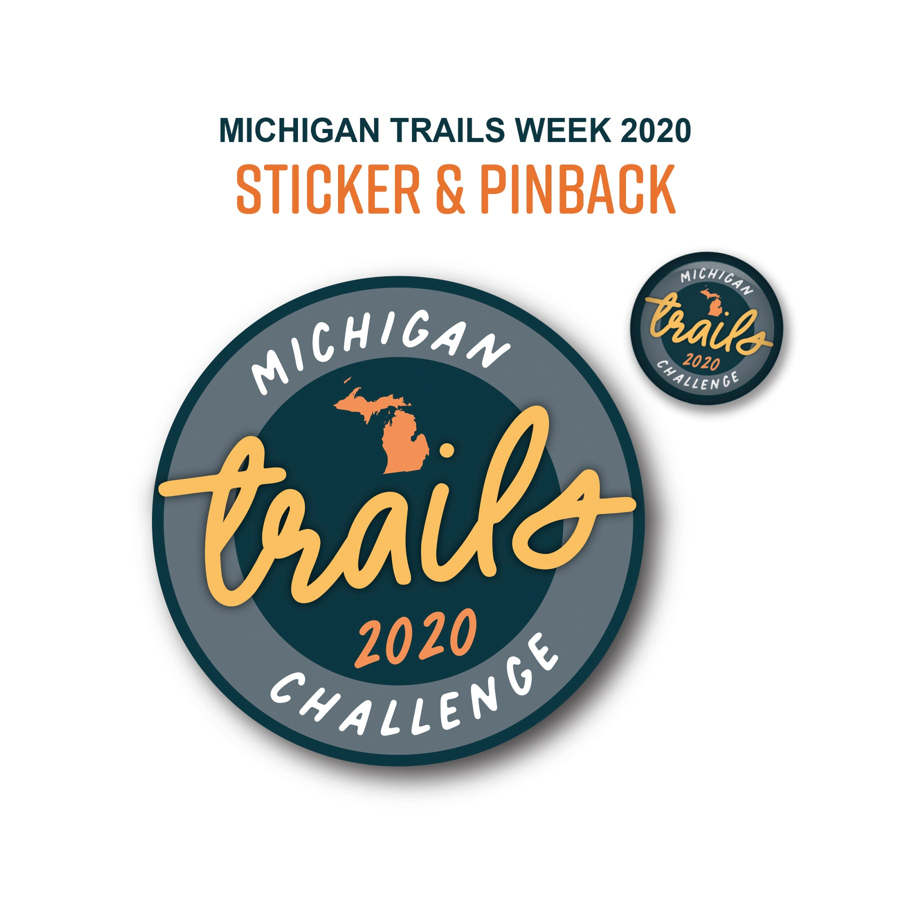Michigan Trails Week Sticker & Pinback Set