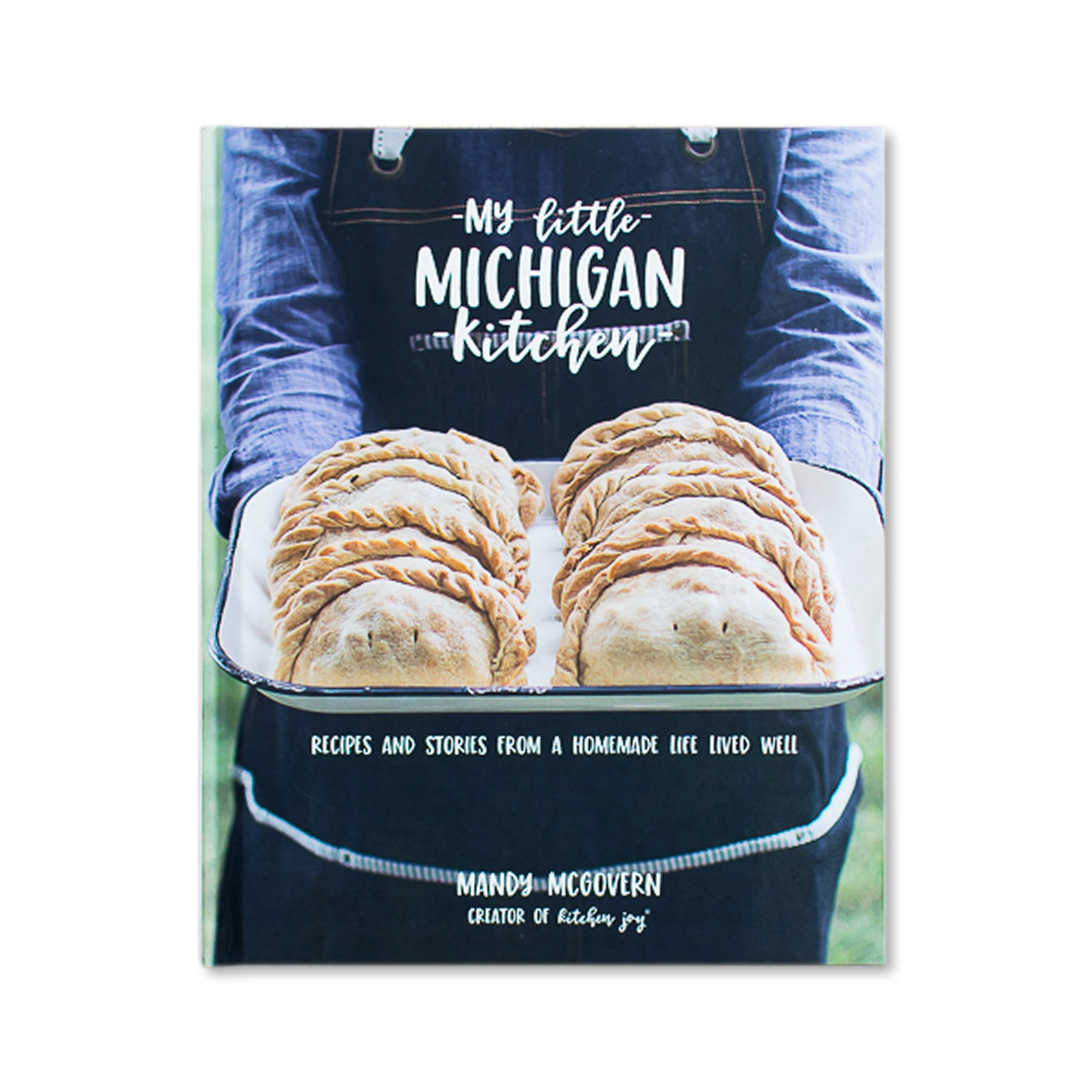 My Little Michigan Kitchen Cookbook