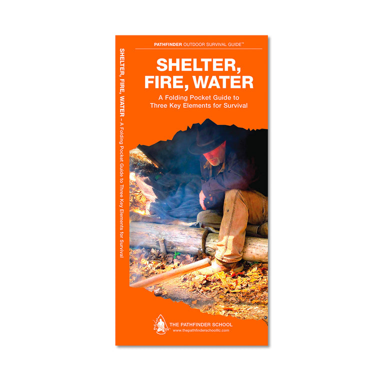 Shelter, Fire, Water Pocket Guide