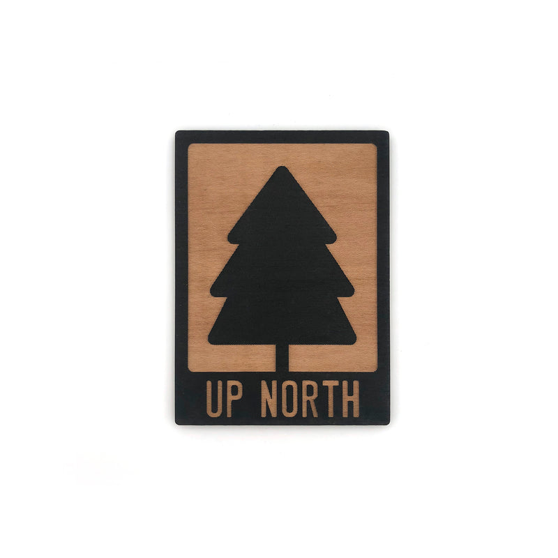 """Up North"" Evergreen Wood Magnet"