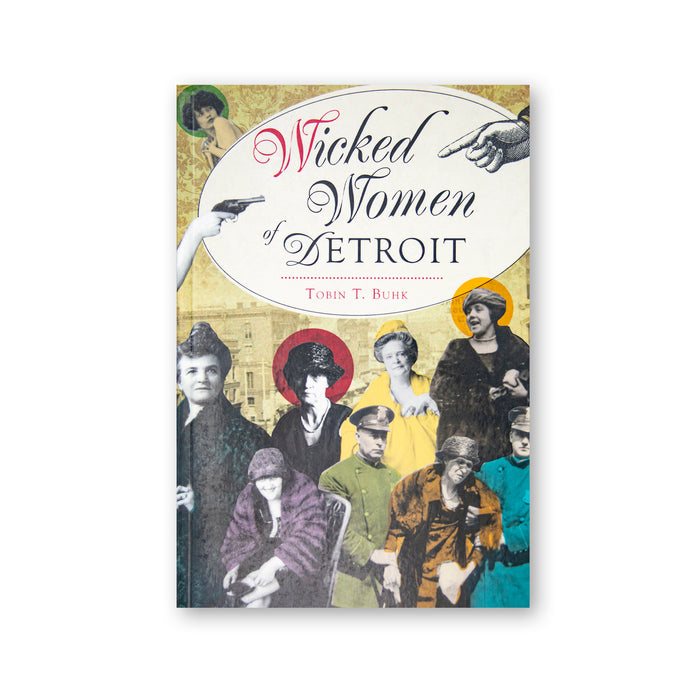 Wicked Women of Detroit Book