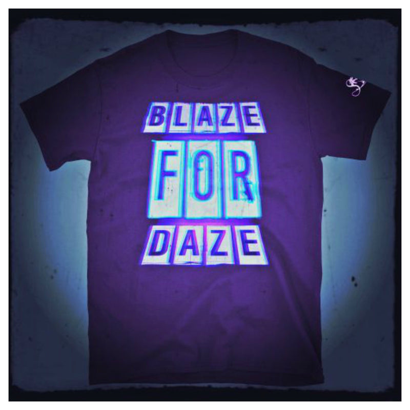 Blaze For Daze T-Shirt