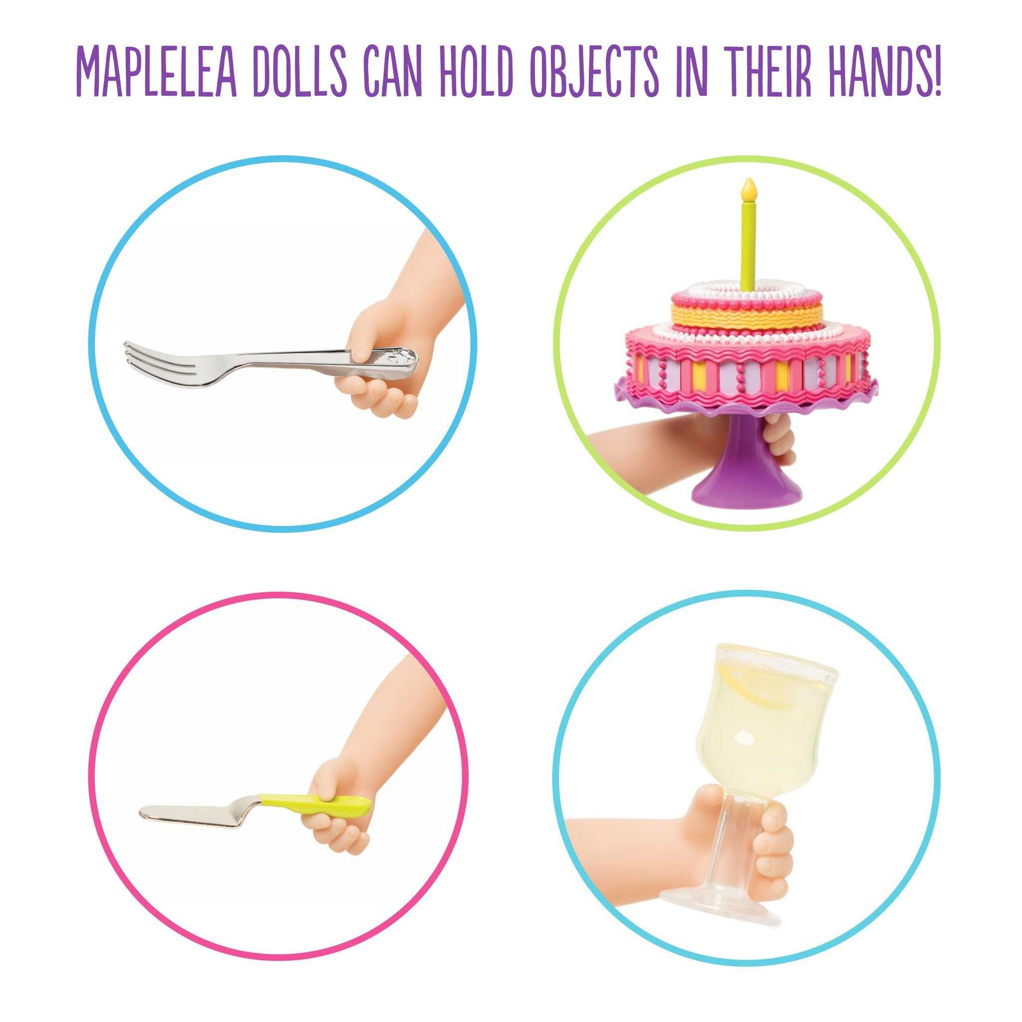 Set to Celebrate - Maplelea dolls can hold objects in their hands like the fork, server, drink and cake stand.