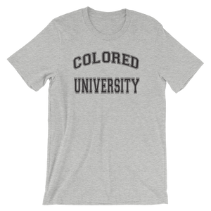 COLORED UNIVERSITY Short-Sleeve Unisex T-Shirt