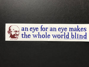 Ghandi Eye for an Eye Sticker