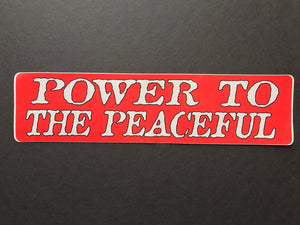 Power to the Peaceful Sticker
