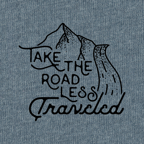 take the path less traveled