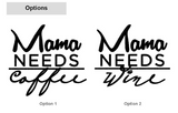 Customized Mama Needs Coffee/Wine Washed Trucker Cap