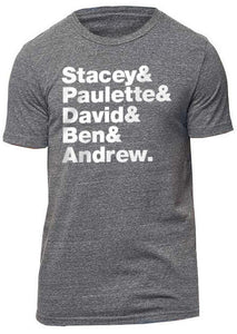 """Stacy & Paulette & David & Ben & Andrew."" t-shirt"