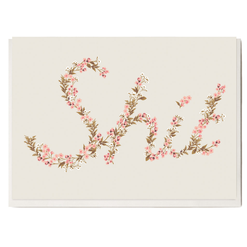 'Shit' Floral Greeting Card