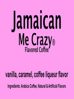 Jamaican Me Crazy® Flavored Coffee