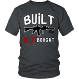 Built Not Bought T-Shirt