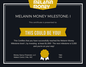 Melanin Money Milestones