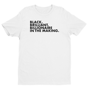 Black Brilliant Billionaire Tee (W/ BLACK FONT)