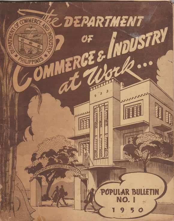 The Department of Commerce and Industry at Work.