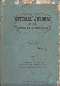 Official Journal of the Japanese Military Administration Vol 4