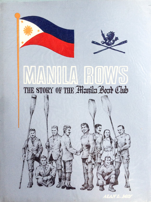 Manila Rows: The Story of the Manila Boat Club