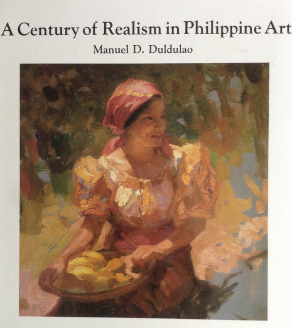Century Of Realism in Philippine Art