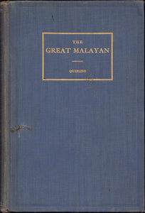 The Great Malayan (Carlos Quirino, 1940 First Edition)