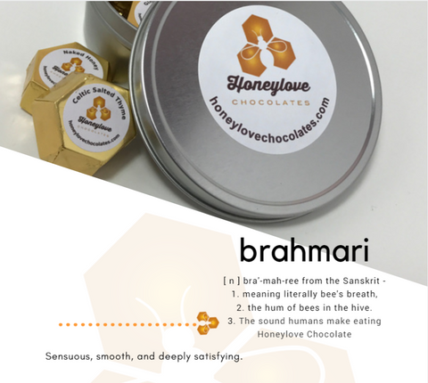 Brahmari is a yoga term meaning bee's breathe. Honeylove Chocolates makes people hum with satisfaction.