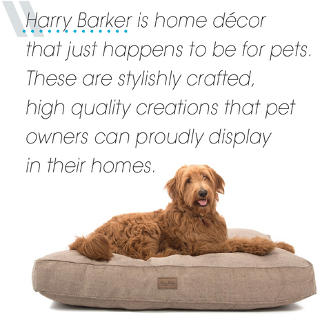 Harry Barker is home décor that just happens to be for pets. These are stylishly crafted, high quality creations that pet owners can proudly display in their homes.