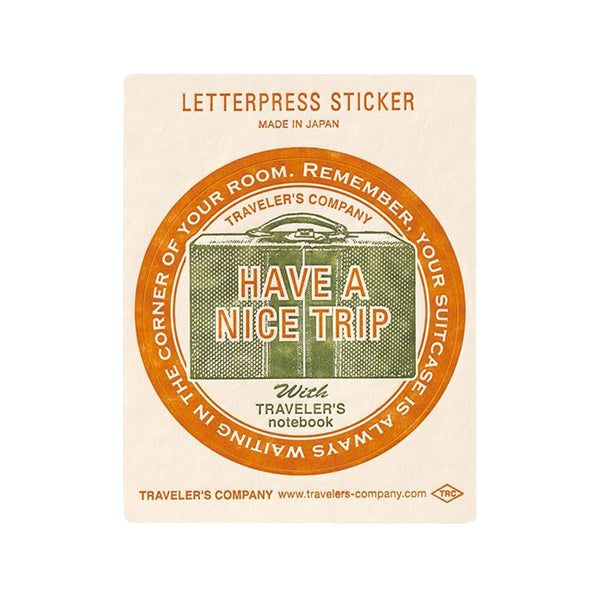 TN Letterpress Sticker - Have A Nice Trip