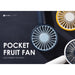 POCKET FRUIT FAN