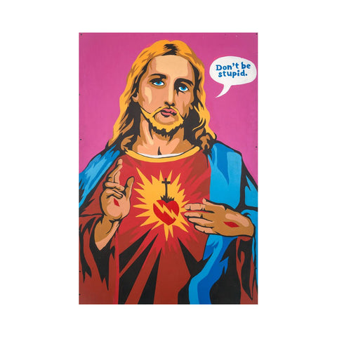 Original Jesus Christ Don't Be Stupid Painting (2014)
