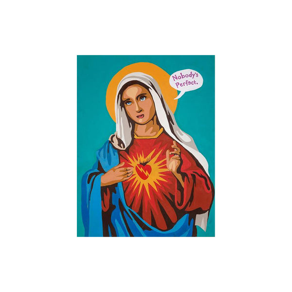 Original Virgin Mary Nobody's Perfect Painting (2014)