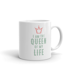 I am the Queen of my Life - Olen elämäni kuningatar