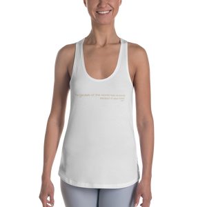 The Garden of the world has no limits... Women's Racerback Tank