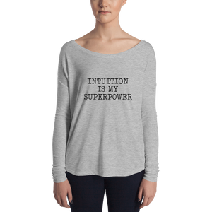 Intuition is my superpower Ladies' Long Sleeve Tee - Intuitio on supervoimani