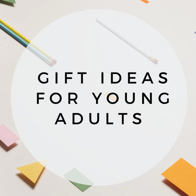 Gift Ideas for Young Adults