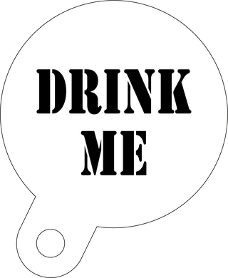 Drink me coffee stencil