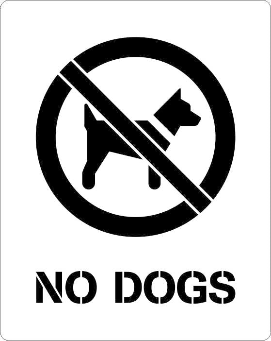 No Dogs allowed stencil