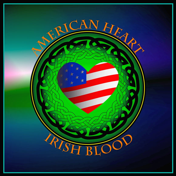 American Heart Irish Blood 8In Print